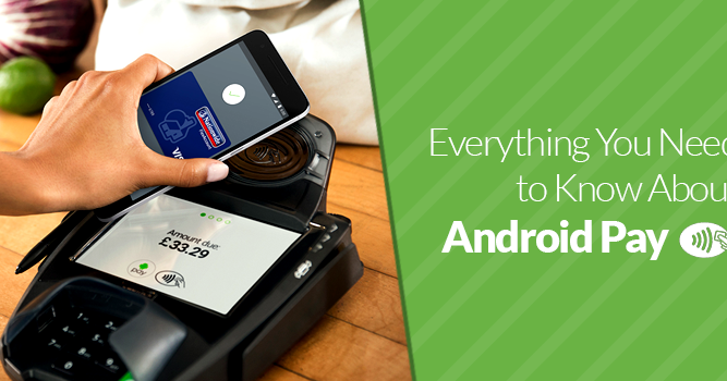 the android pay is easy to use this ensures that anyone