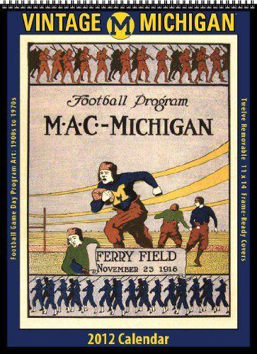 Michigan Wolverines 2012 Vintage Football Calendar By Asgard Press
