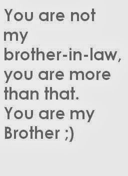 Brother In Law Quotes Brother In Law Quotes Brother In Law