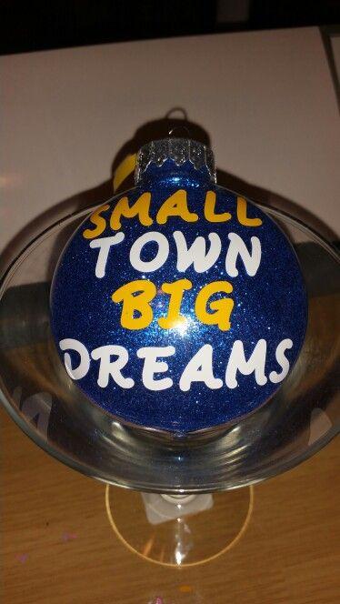 Small Town  Big Dreams