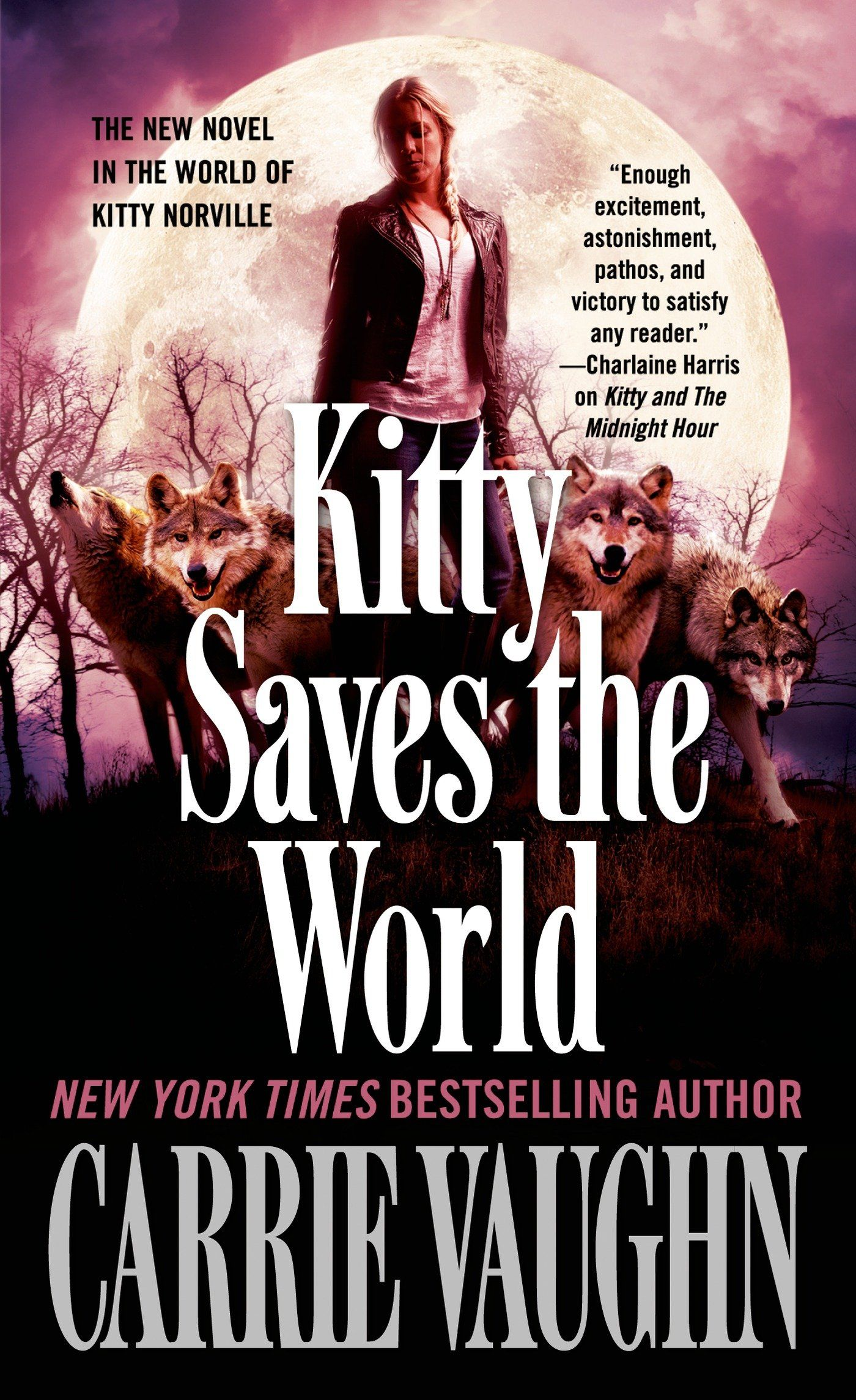 Kitty Saves The World Norville 14 By Carrie Vaughn