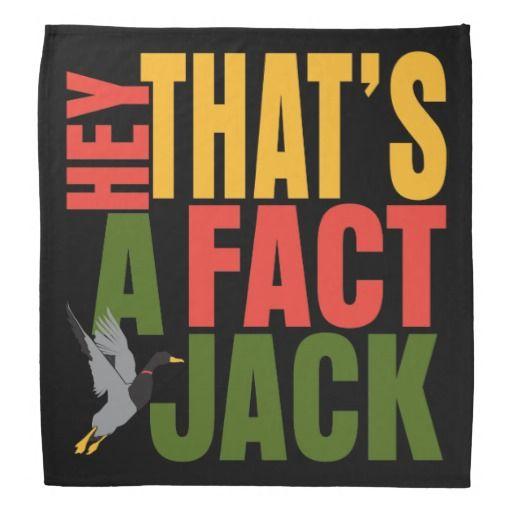Hey Thats A Fact Jack Redneck Bandana