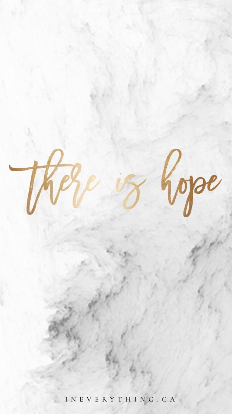 There Is Hope Bible Verse Wallpaper Iphone Motivational Wallpaper Iphone Iphone Wallpaper Quotes Life