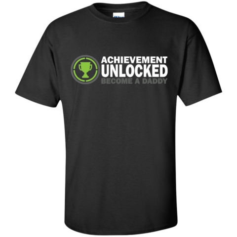 Achievement Unlocked Daddy T Shirts S Shirts Custom Shirts
