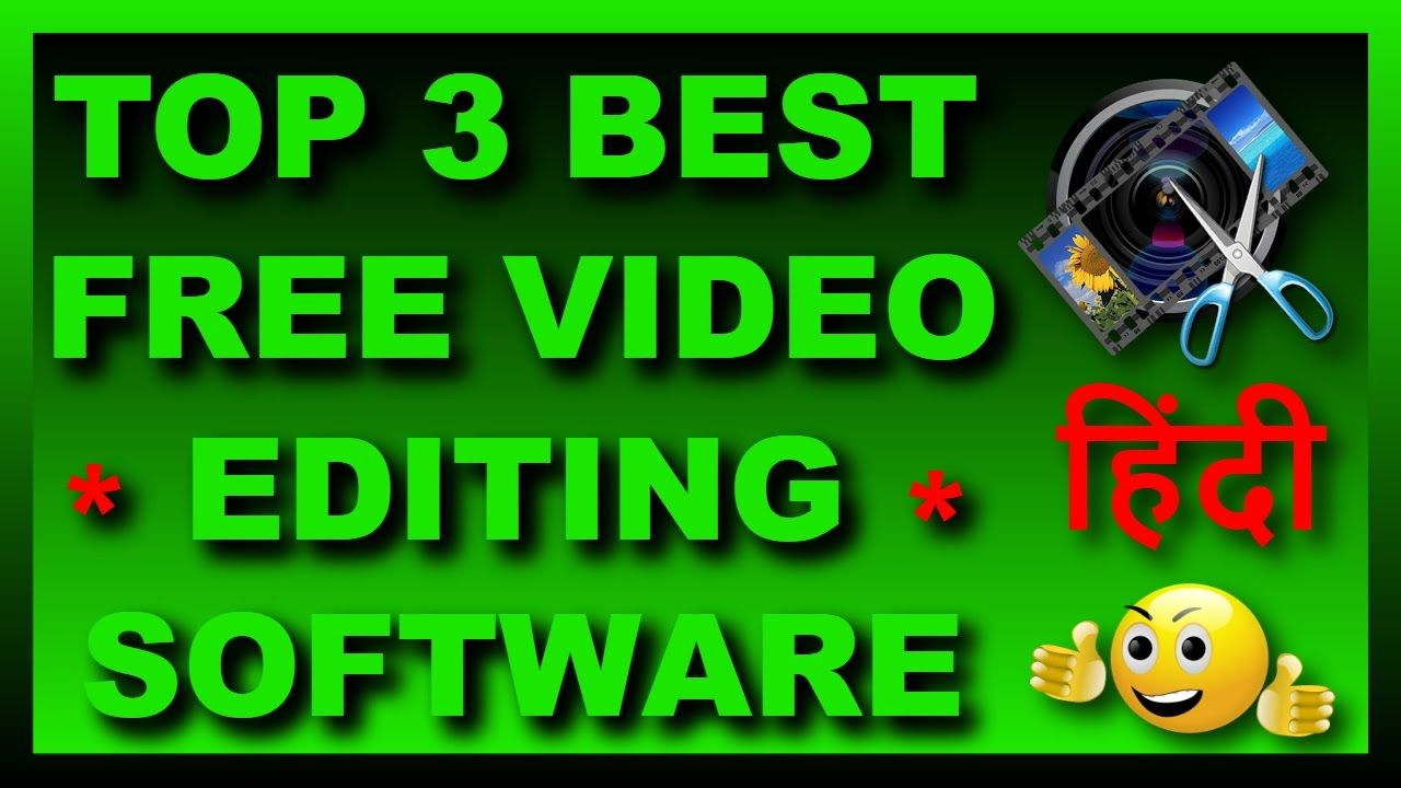 Top 3 Best FREE Video Editing Software 2017 (With images