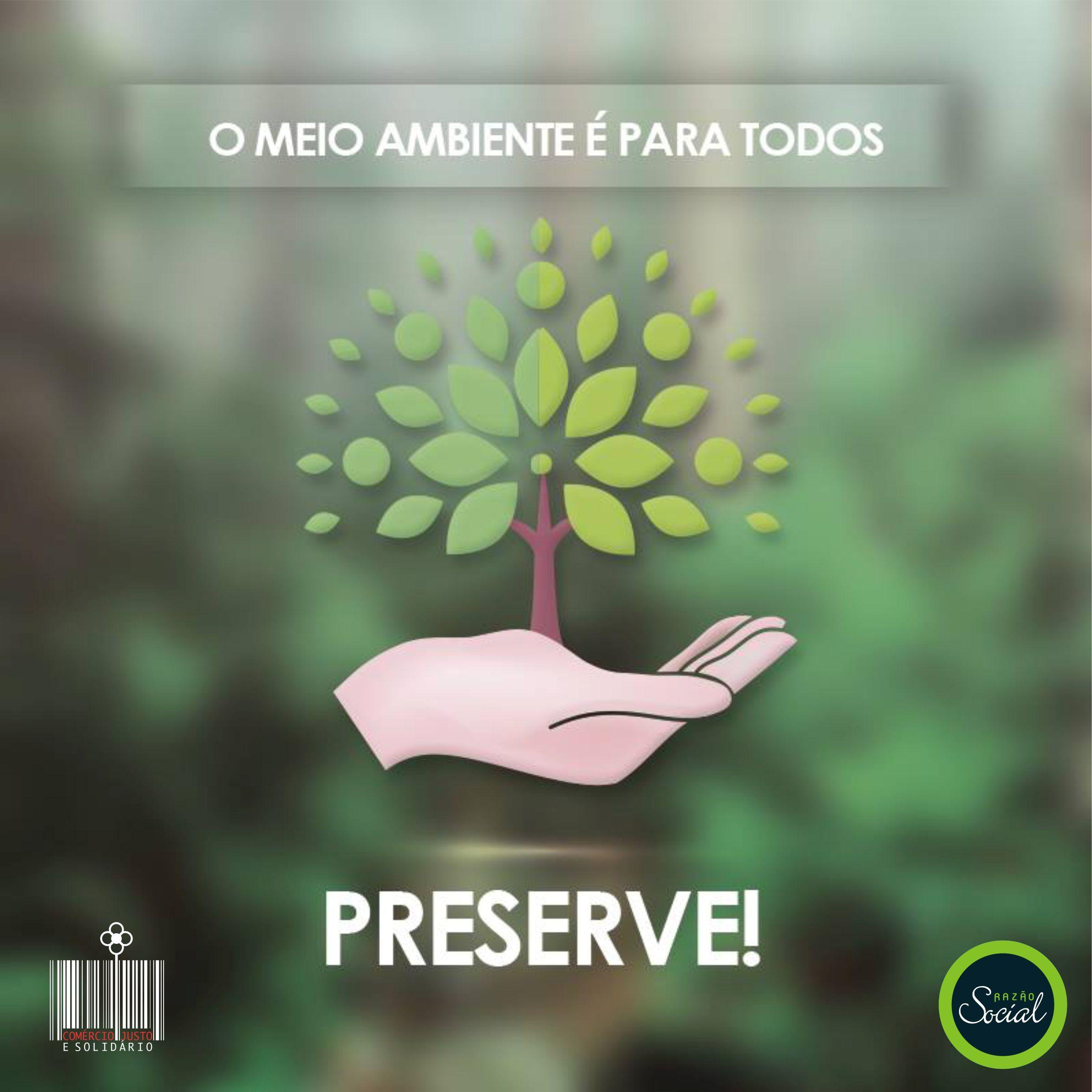 O meio ambiente é para todos, PRESERVE! #preserveoambiente #meioambiente #eufaçoadiferença