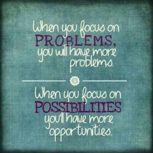 Image result for focus on the positive quotes