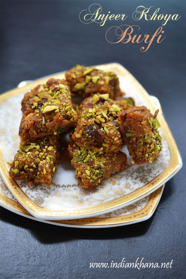 Anjeer mawa burfi or figs khoya buris is easy burfi with for Recipes with minimal ingredients