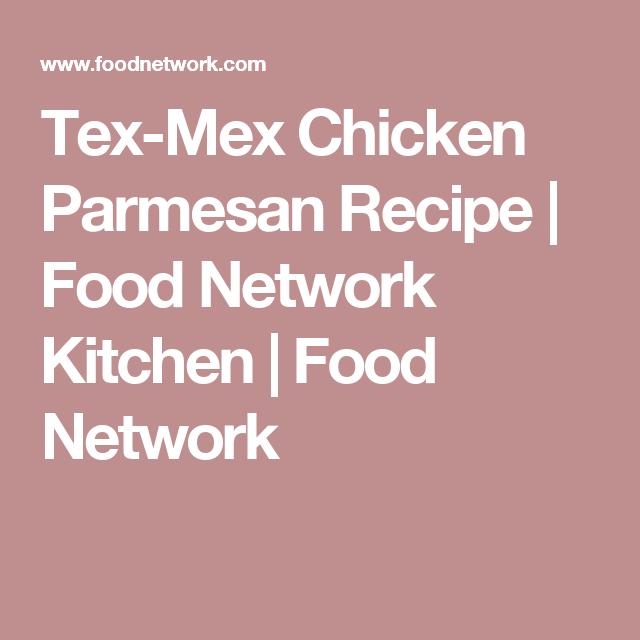 Tex mex chicken parmesan recipe food network kitchen food tex mex chicken parmesan recipe food network kitchen food network forumfinder Images