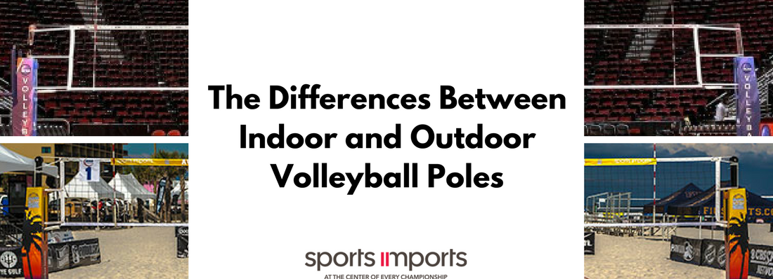 Difference Between Indoor Volleyball Poles And Beach Volleyball Poles Indoor Volleyball Volleyball Volleyball News