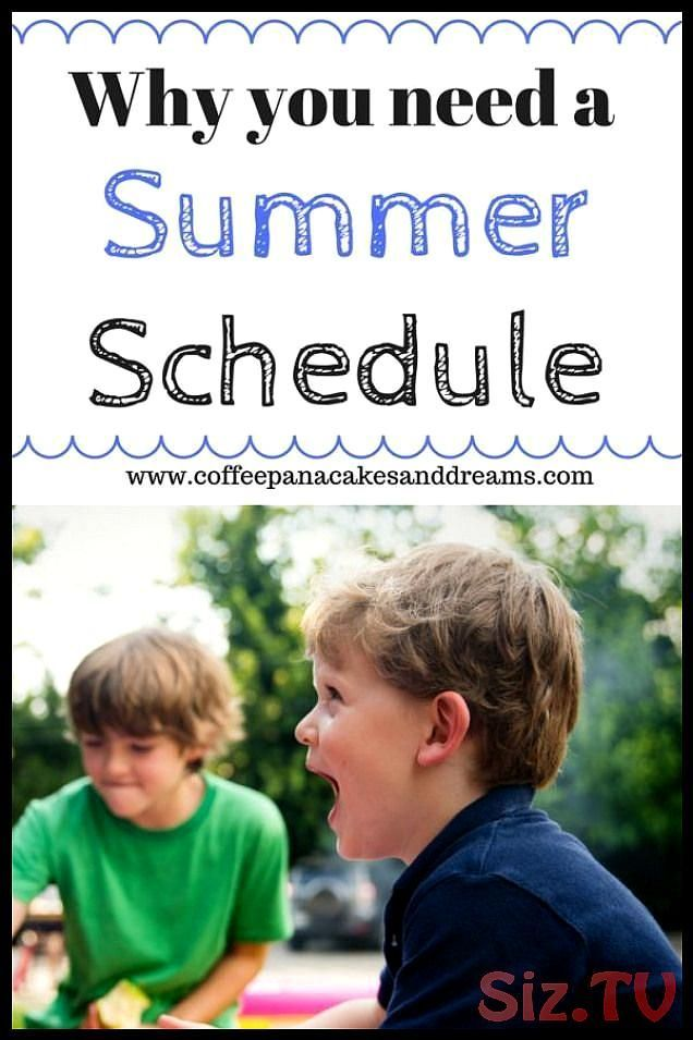 Reasons why moms and kids need a summer schedule  Easy ideas for your family for the upcoming summer break kids parenting motherhood parentingtipsReasons why moms and kids need a summer schedule  Easy ideas for your family for the upcoming summer break kids parenting motherhood parentingtipsNorma-Pierson Save Images Norma-Pierson Reasons why moms and kids need a summer schedule  Easy ideas for your family for #break #family #ideas #motherhood #parenting #parentingtips #preteenactivities #reasons #summerschedule