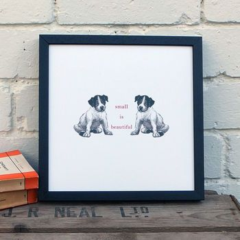 'Small Is Beautiful' Puppy Print