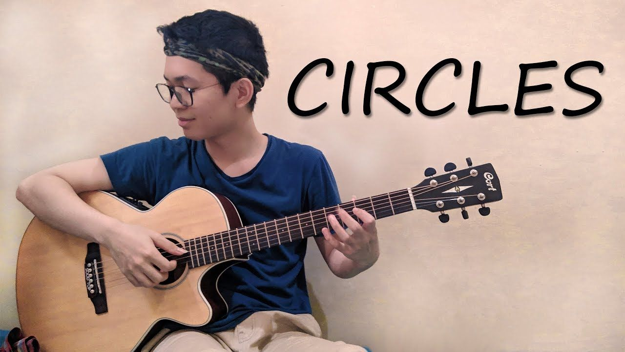 Post Malone Circles Fingerstyle Guitar Cover With Lyrics Fingerstyle Guitar Guitar Music Covers