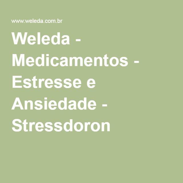 Weleda - Medicamentos - Estresse e Ansiedade - Stressdoron