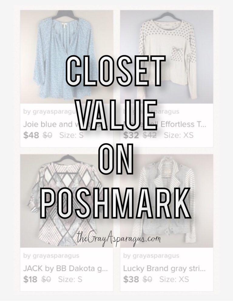 Closet Value on Poshmark Things to sell, Poshmark