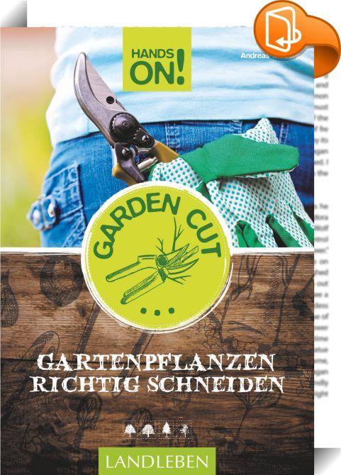 Hands On! Garden Cut  Ob Garten oder Balkon \u2013 Zier- und