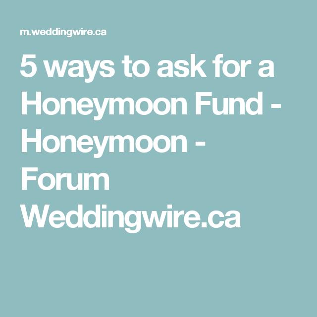 5 ways to ask for a Honeymoon Fund - Honeymoon - Forum Weddingwire ...