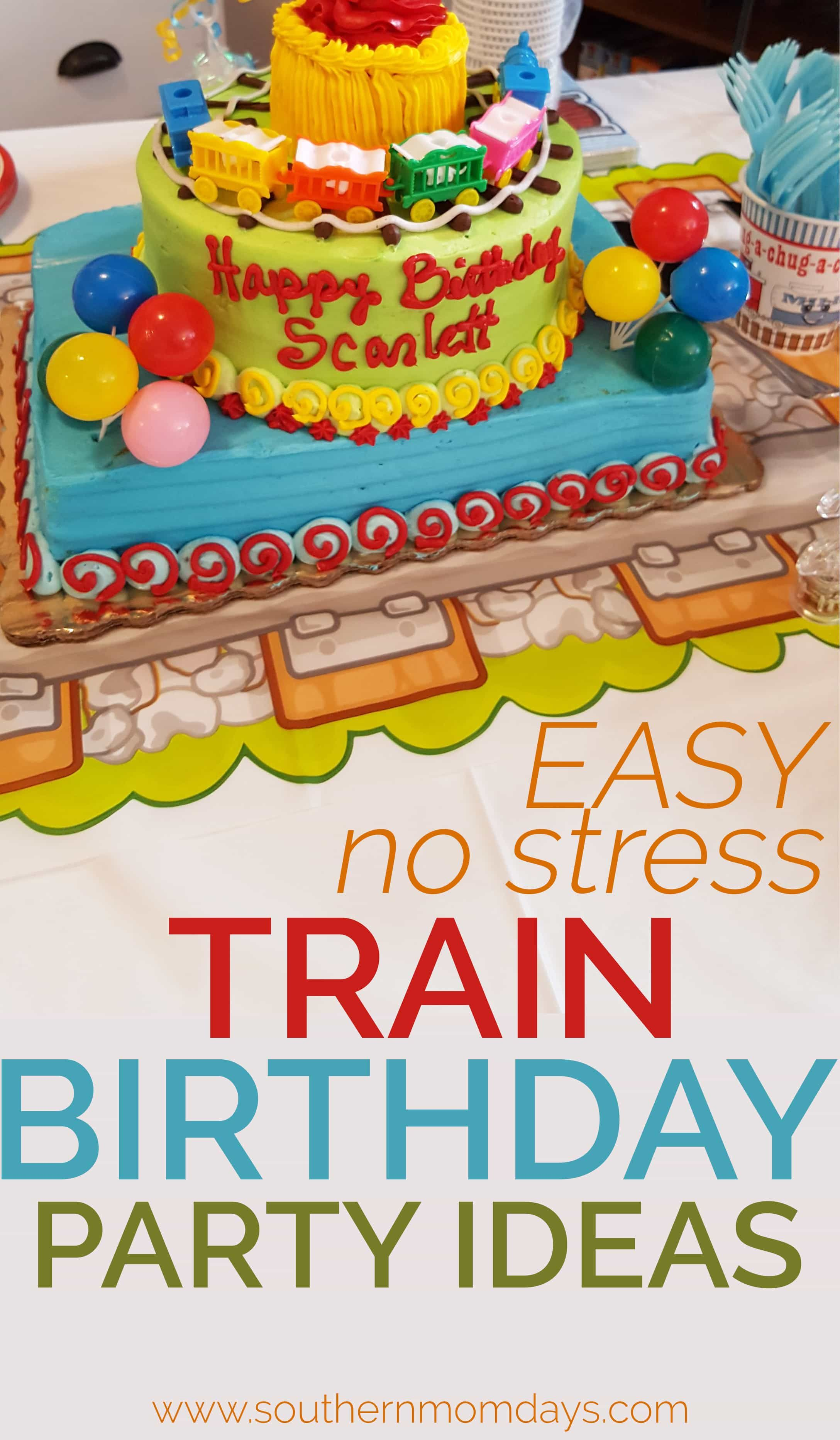 Easy No Stress Train Birthday Party Ideas