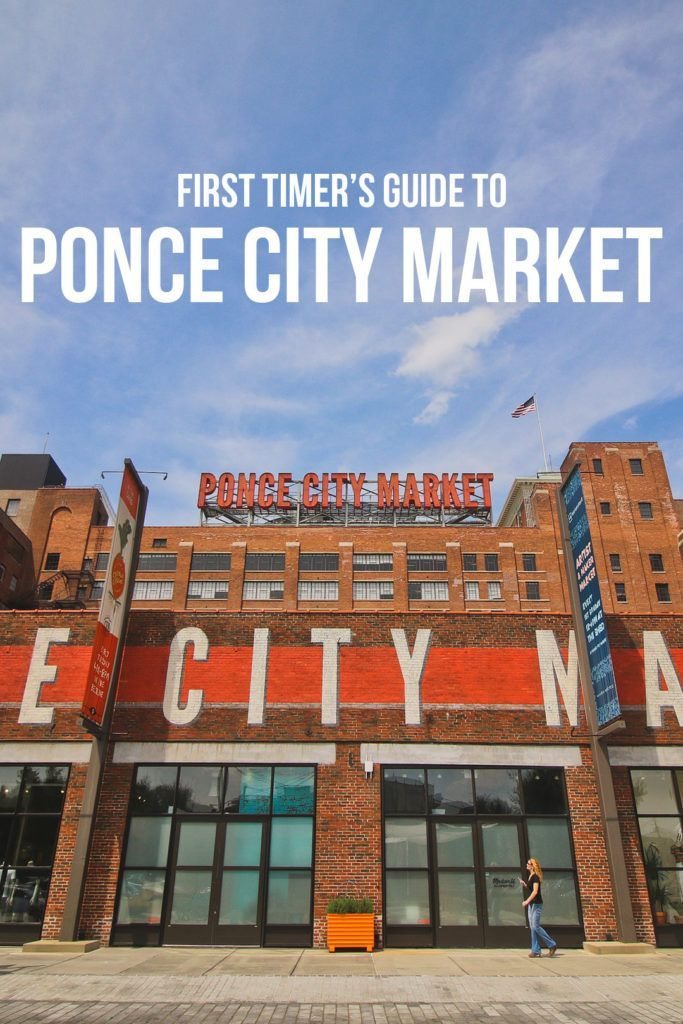 Your Essential Guide To Visiting Las Vegas: Your Essential Guide To Ponce City Market Atlanta In 2020