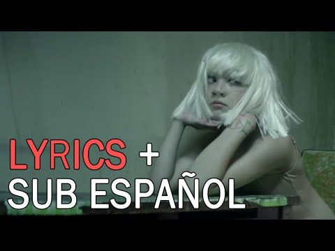 Sia - Chandelier (Lyrics & Sub Español) (Official Video) - YouTube ...