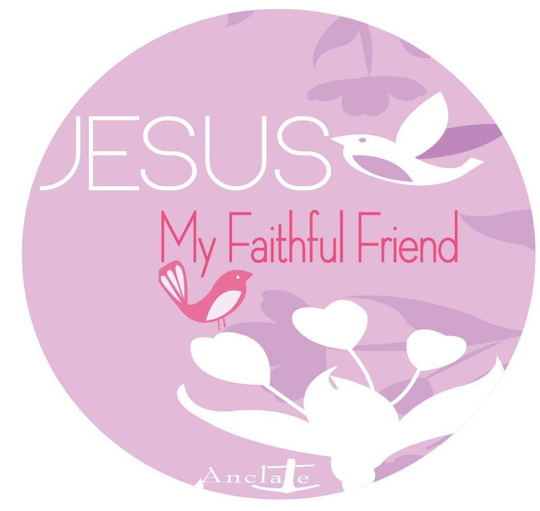 Jesus, my faithful friend design
