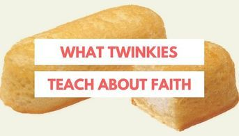 What Twinkies Teach Us About Faith | Kids fun | Youth devotions