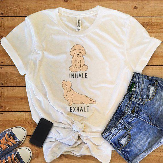 49fd9592c3 Inhale Exhale Goldendoodle Yoga T-shirt, Labradoodle Dog lovers Tshirt,  Funny Dog Tee Shirts, Yoga l