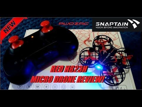SNAPTAIN H823H UPGRADED PLUS MICRO DRONE REVIEW - GREAT FLYER! 3 BATTERY PK - YouTube