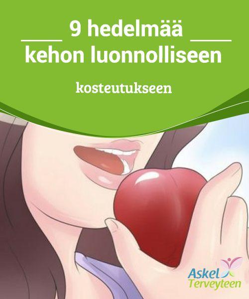 9 hedelmää kehon luonnolliseen kosteutukseen   Jos syöt kaksi kupillista #vesimelonia päivittäin, voit korjata jopa 40 % ihosi vahingosta, joka aiheutuu #puutteellisesta #kosteutuksesta ja ympäristöstä.  #Terveellisetelämäntavat