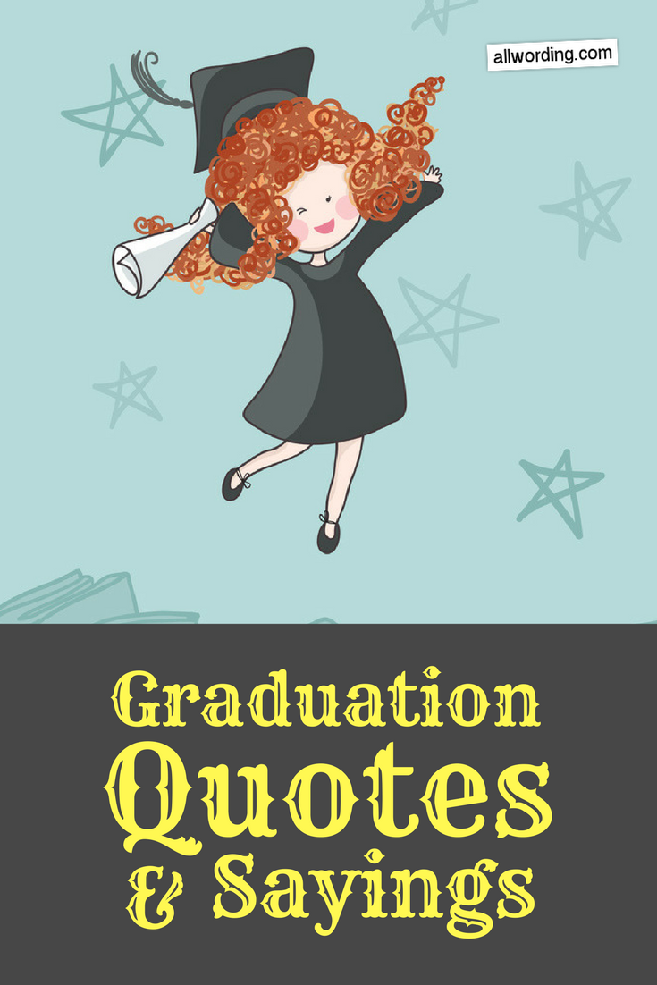 Quotes For High School Graduations: The 50 Best Graduation Quotes Of All Time