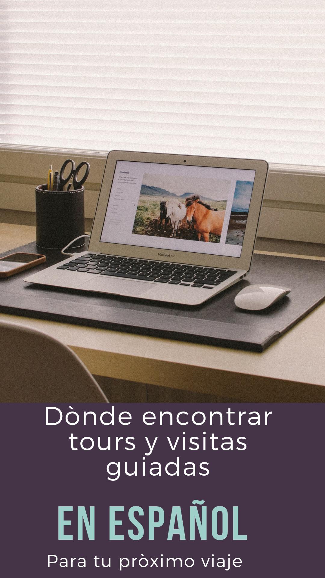 Buscar Una Web Donde Puedas Reservar Un Tour O Una Excursion En Espanol Cuando Viajas Por Si El Ingles No Es Lo Tuyo Viajes Guia De Viaje Destinos Viajes