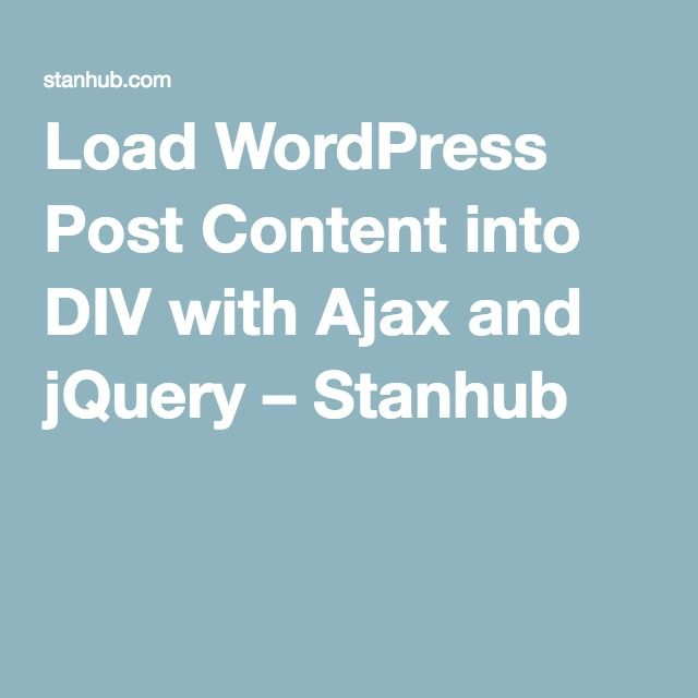 Load WordPress Post Content into DIV with Ajax and jQuery
