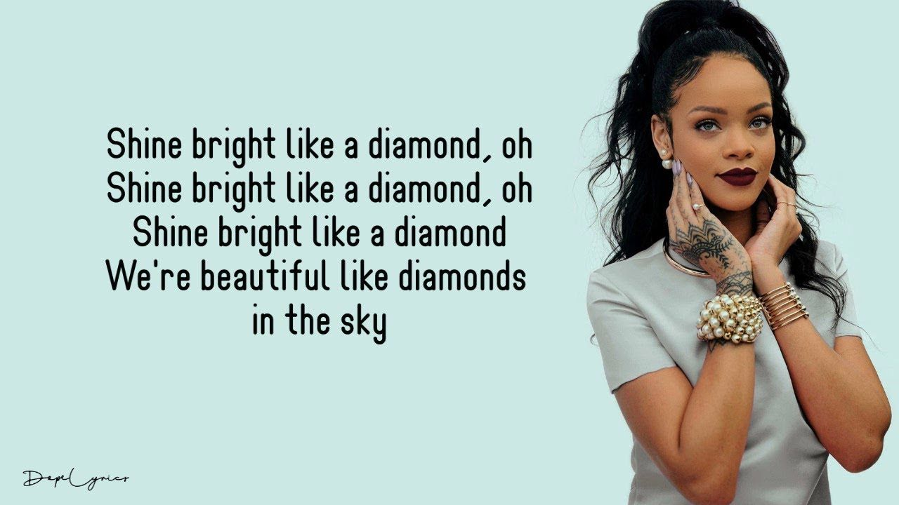 Diamonds Rihanna Lyrics In 2020 Rihanna Lyrics Diamonds Rihanna Lyrics Music Lyrics Songs