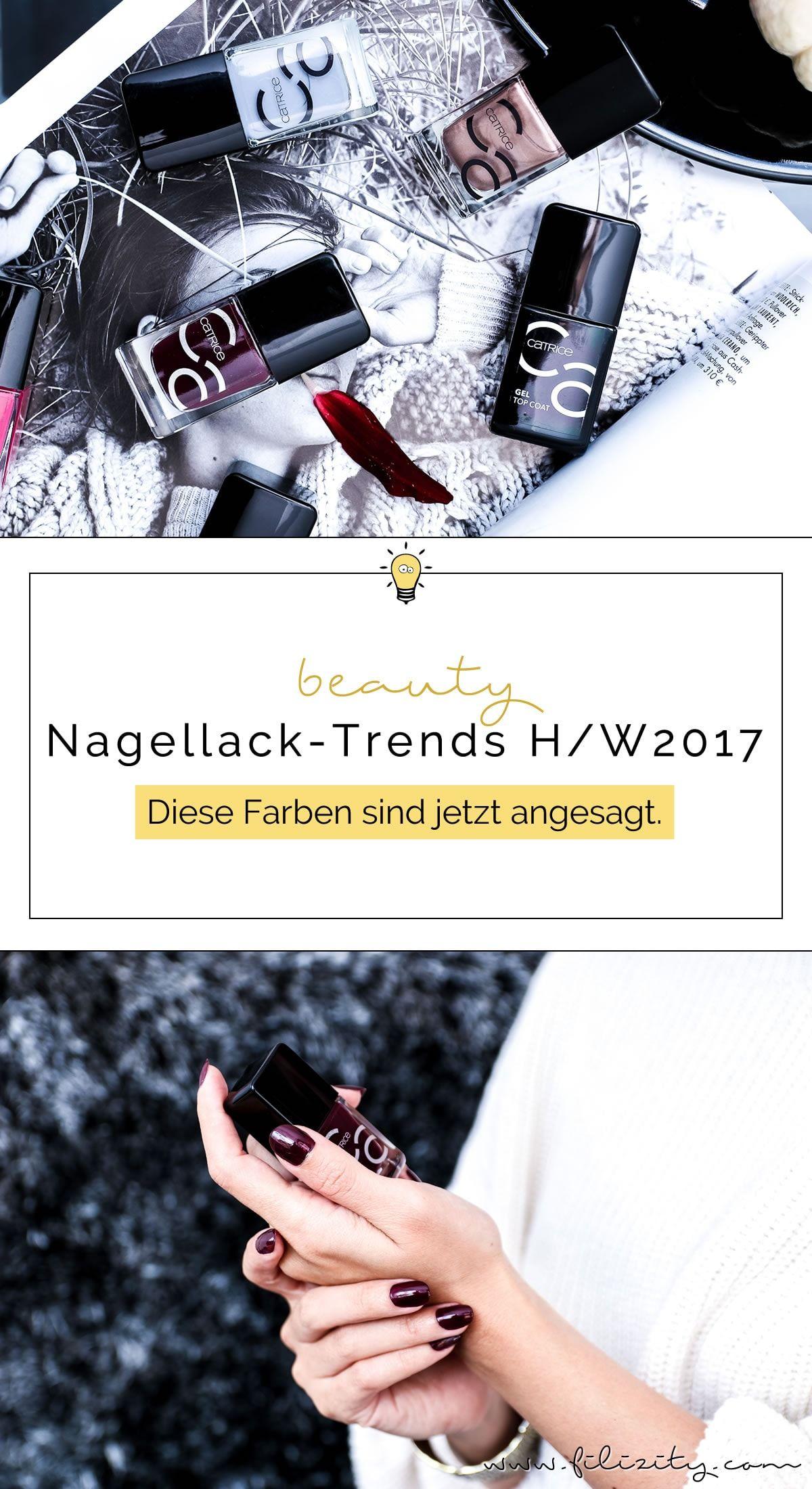 ANZEIGE // Nagellack-Trends Herbst/Winter 2017 - Diese Farben sind ...