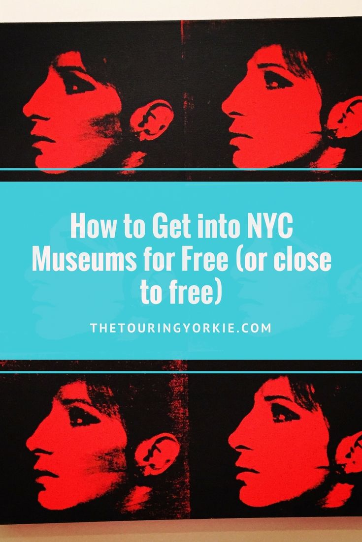How To Get Into NYC Museums For Free Or Close To Free Museums - Best free museums in usa