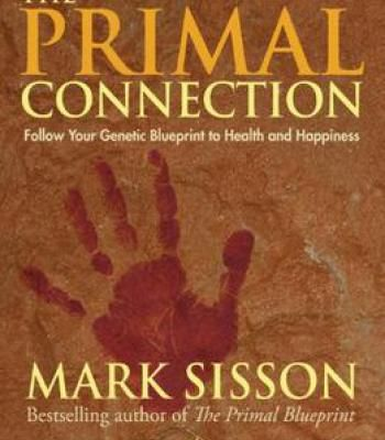 The primal connection follow your genetic blueprint to health and the primal connection follow your genetic blueprint to health and happiness pdf malvernweather Images