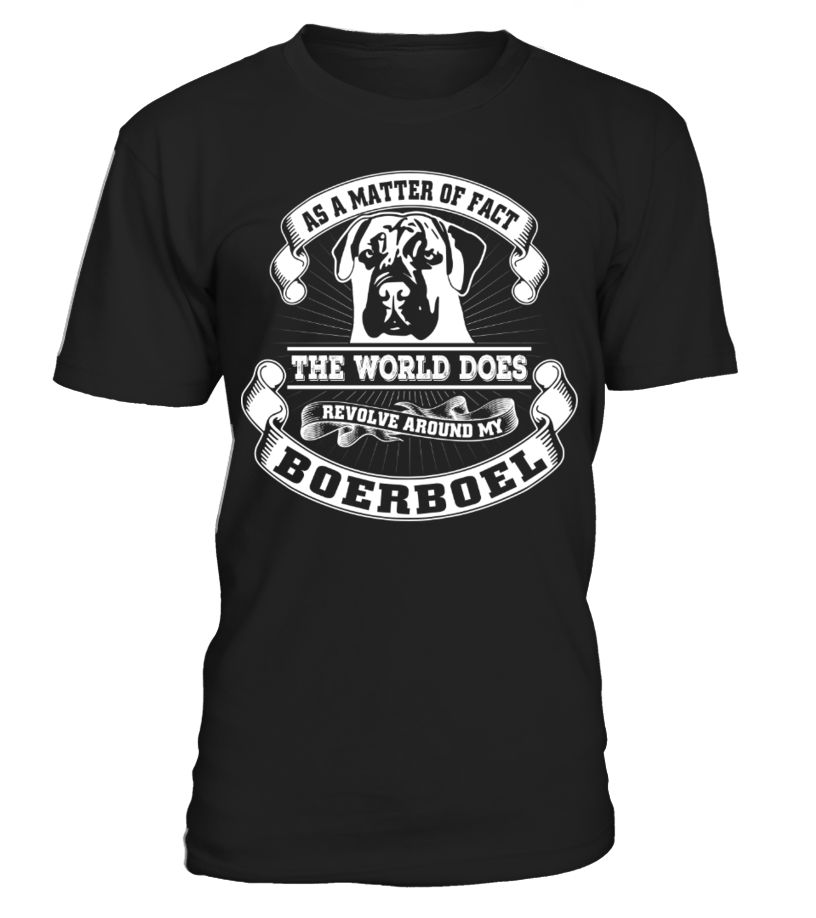 My Boerboel is My World Funny Gifts T-shirt Funny