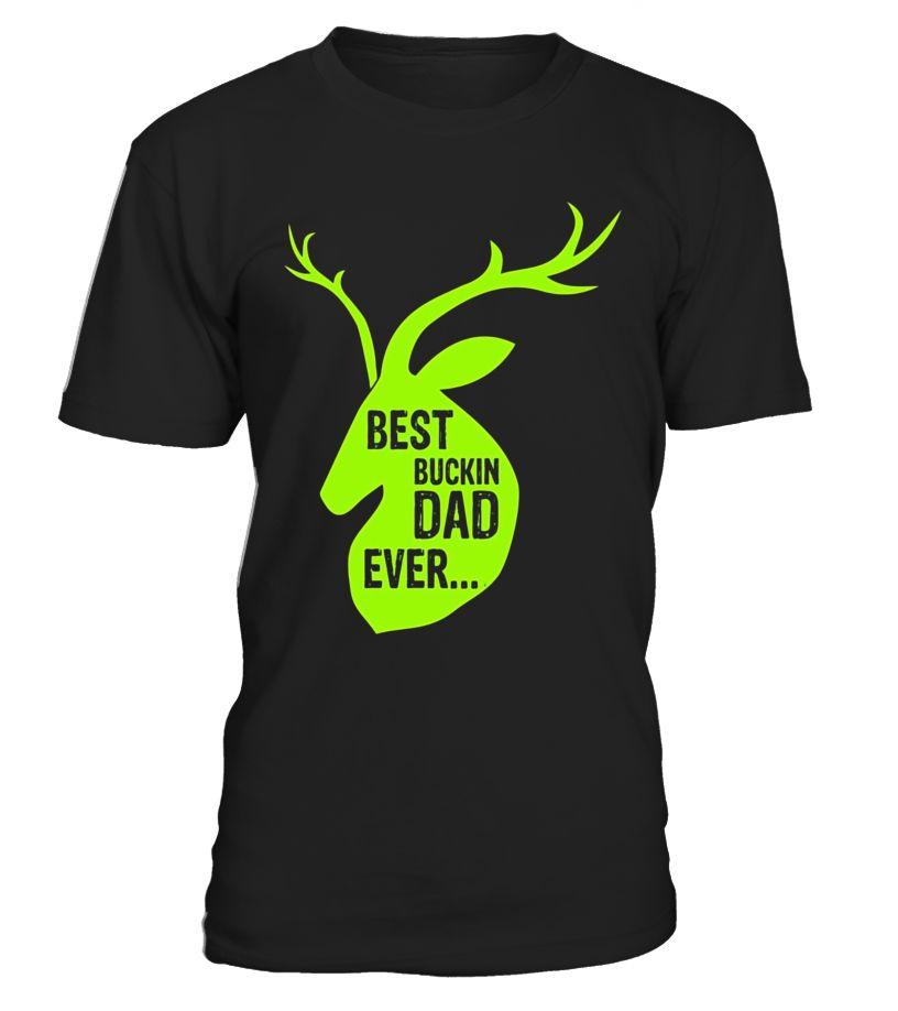 Best Buckin Dad Ever Hunter Deerhunting Guns Gifts Shirts  father-in-law#tshirt#tee#gift#holiday#art#design#designer#tshirtformen#tshirtforwomen#besttshirt#funnytshirt#age#name#october#november#december#happy#grandparent#blackFriday#family#thanksgiving#birthday#image#photo#ideas#sweetshirt#bestfriend#nurse#winter#america#american#lovely#unisex#sexy#veteran#cooldesign#mug#mugs#awesome#holiday#season#cuteshirt