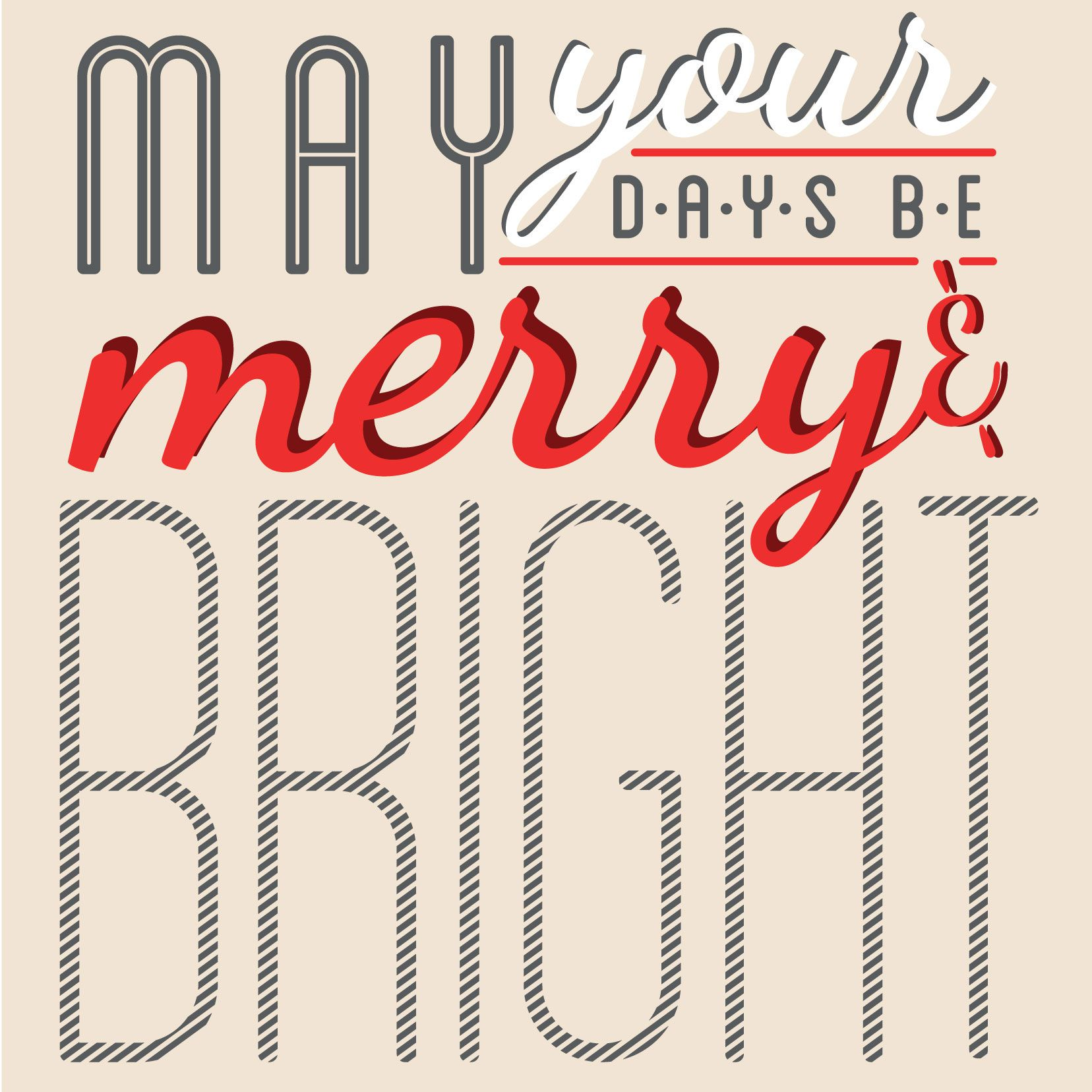 Merry and Bright Quote
