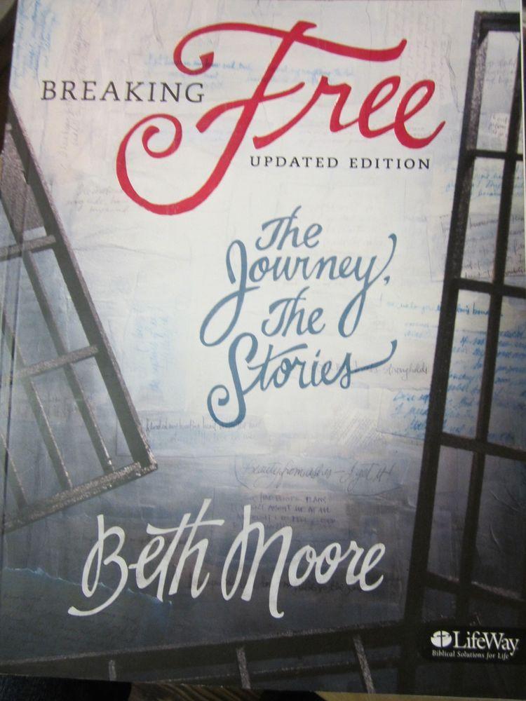 Beth Moore Breaking Free Workbook Study Guide Updated
