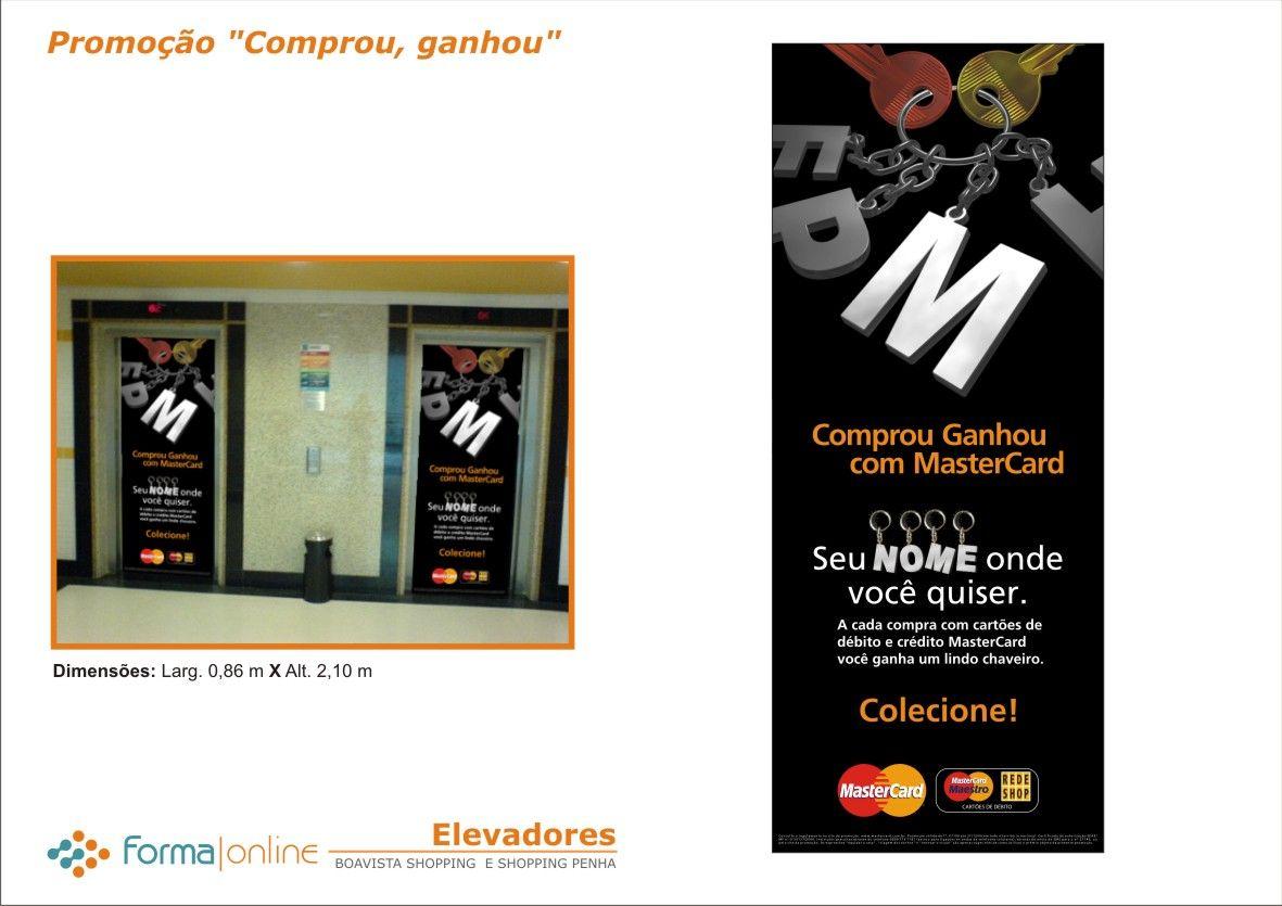Promoção Shoppings Boavista e Penha em parceria com Mastercard   Materiais de apoio para Elevadores   Escadas Rolantes   Móbiles   Displays de Mesa   Stoppers   Banners - Design Forma online