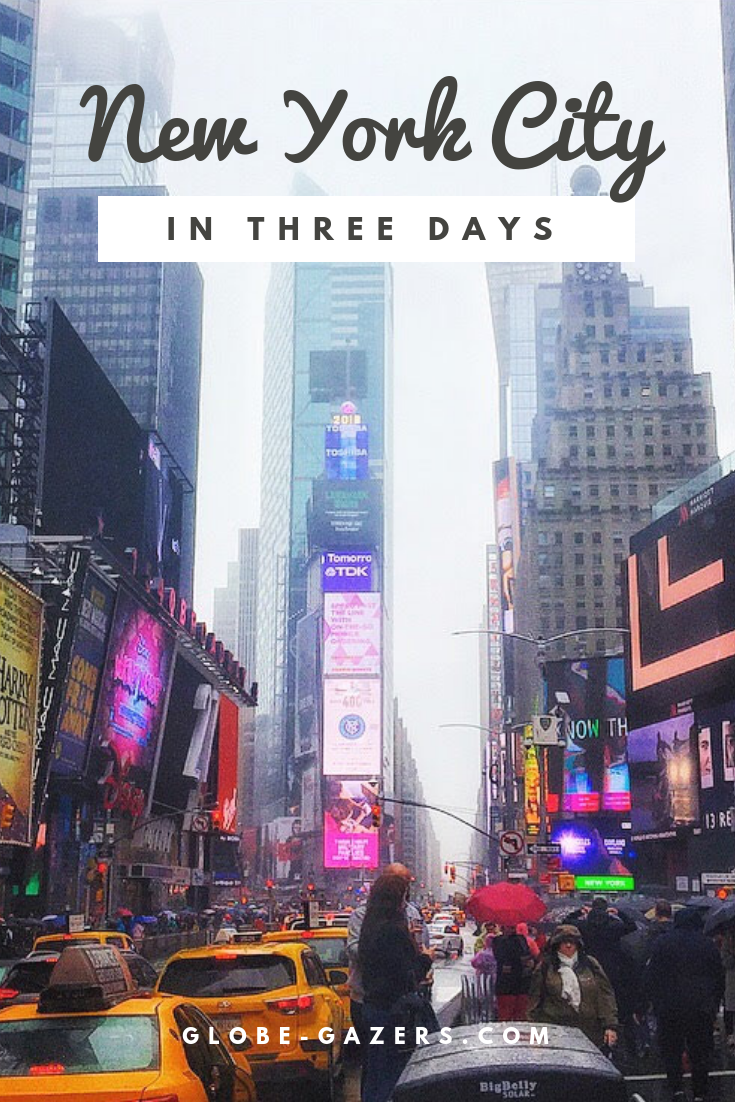 Nyc 3 Day Itinerary A Guide For First Timers New York Travel New York City Travel Travel