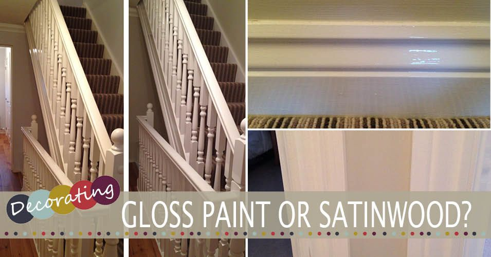 Gloss paint or satinwood diy tips tutorials gloss - Difference between eggshell and satin ...