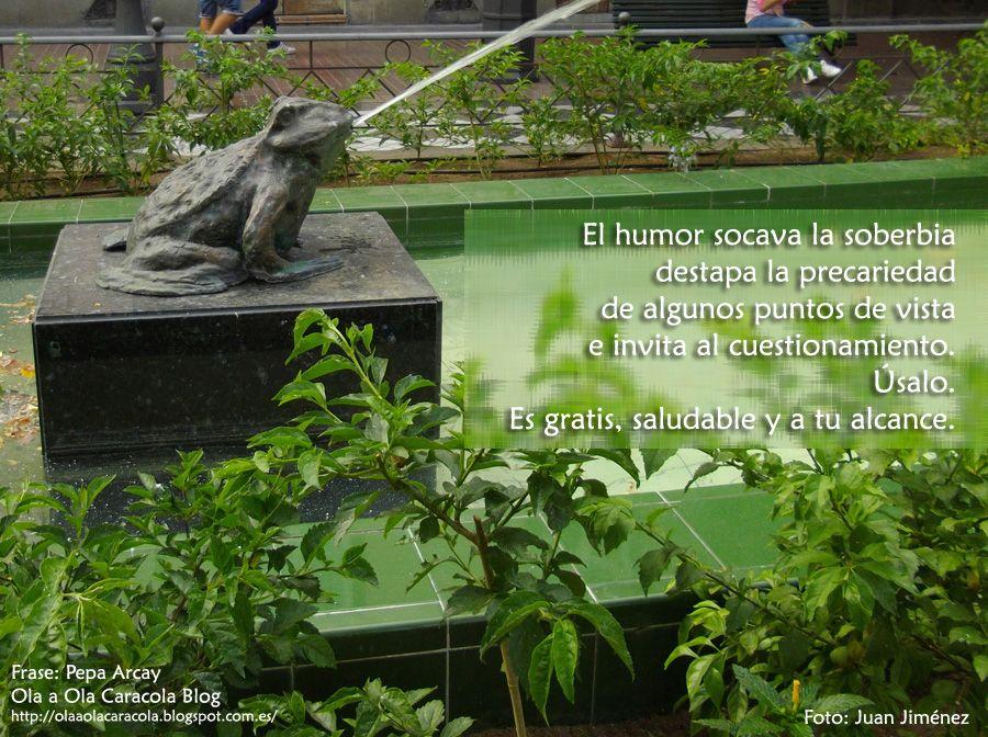 Colección de frases de Pepa Arcay Ola a Ola Caracola Blog http://olaaolacaracola.blogspot.com.es/