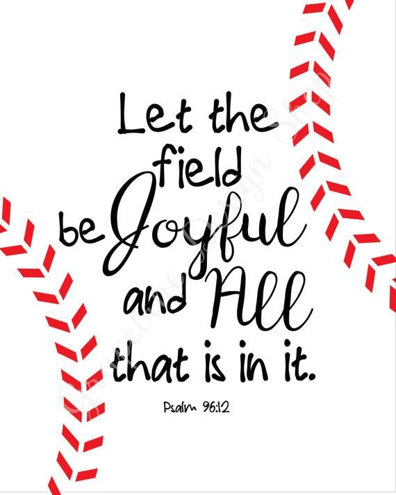 Photo of Softball prints – Baseball prints – Let the field…Psalm 96:12 – Scripture print – Instant printable – Sports Kids bedroom – Bible verse