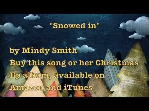 Snowed in by Mindy Smith (Lyrics video)