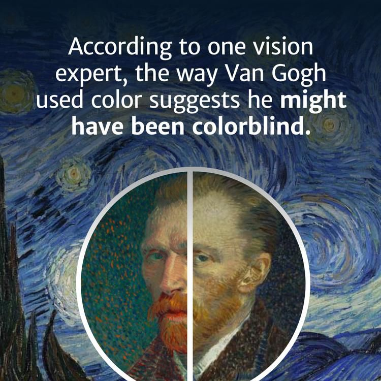 Vincent Van Gogh May Have Been Colorblind,