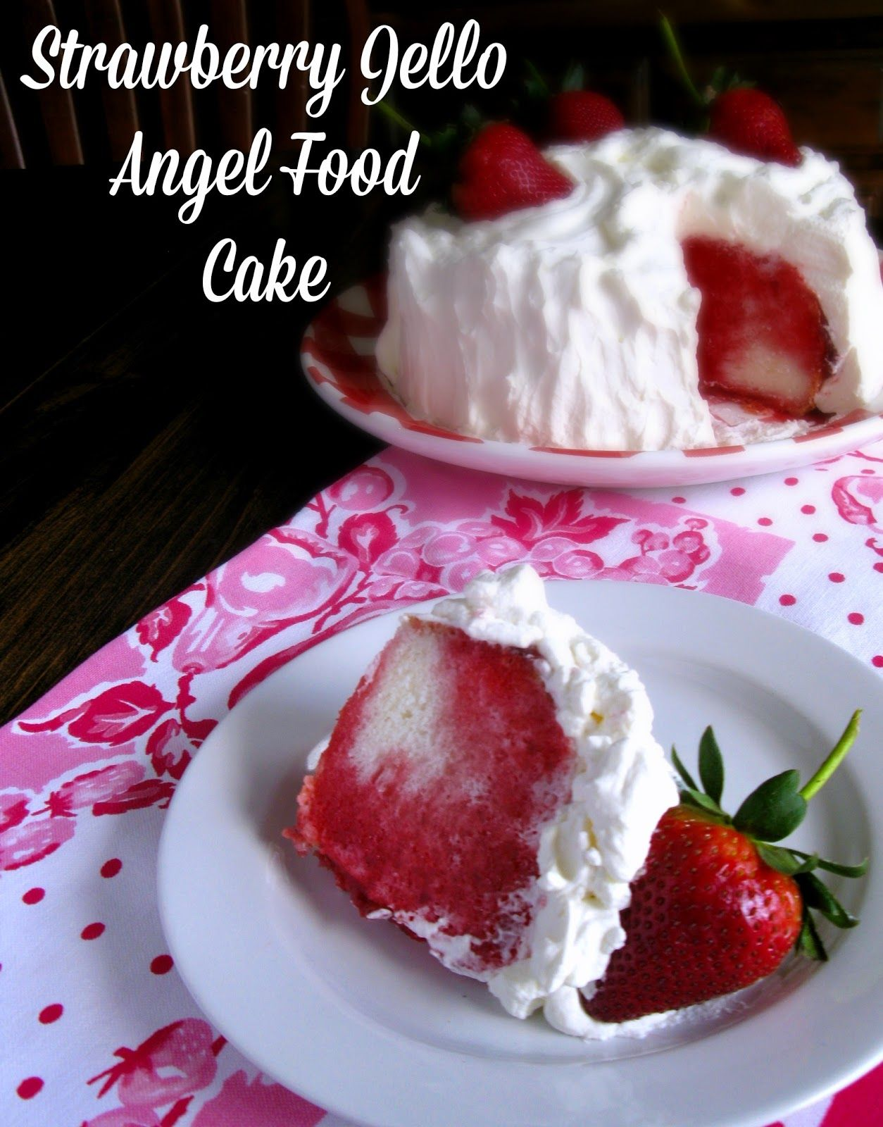 Strawberry jello angel food cake a vintage recipe from my strawberry jello angel food cake a vintage recipe from my tupperware party days forumfinder Choice Image