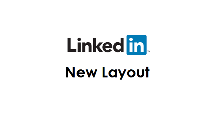 New LinkedIn Layout - A Very Different Desktop Experience - LinkedIn Design Changes in 2017 By Sue Ellson BBus AIMM MAHRI CDAA (Assoc) ASA MPC I must