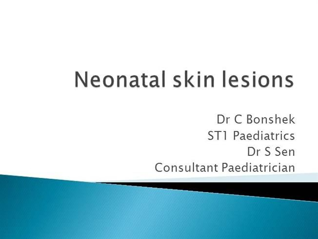 Neonatal skin lesions by samslittleden via authorSTREAM